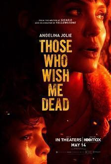 Те, кто желают мне смерти Those Who Wish Me Dead