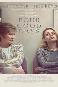 Четыре хороших дня Four Good Days