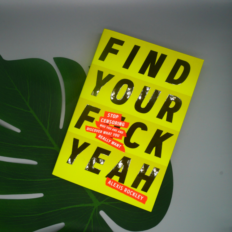 """""""Find Your F*ckyeah"""" Алексис Рокли"""